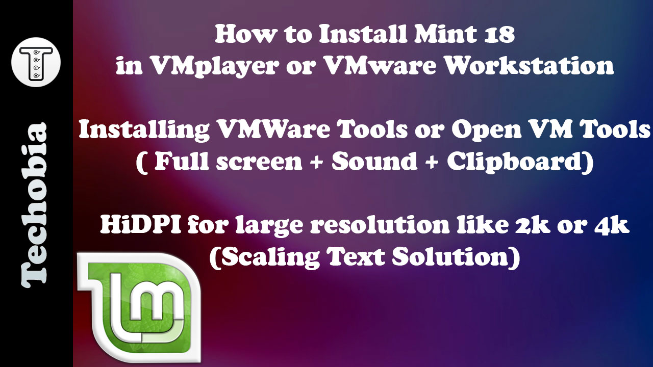 Install Mint 18 in VMWare